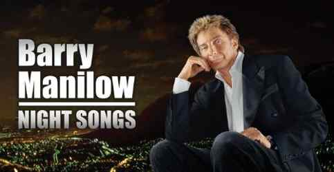 Barry Manilow Night Songs