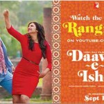 """Rangreli"" Song from Daawat-E-Ishq Is Out Now"