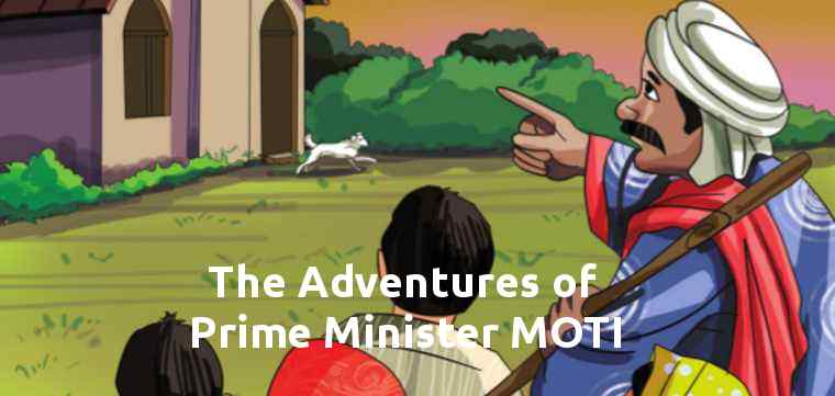 The Adventures of Prime Minister MOTI