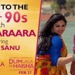 Kumar Sanu Brings Dard Karaara to Dum Laga Ke Haisha