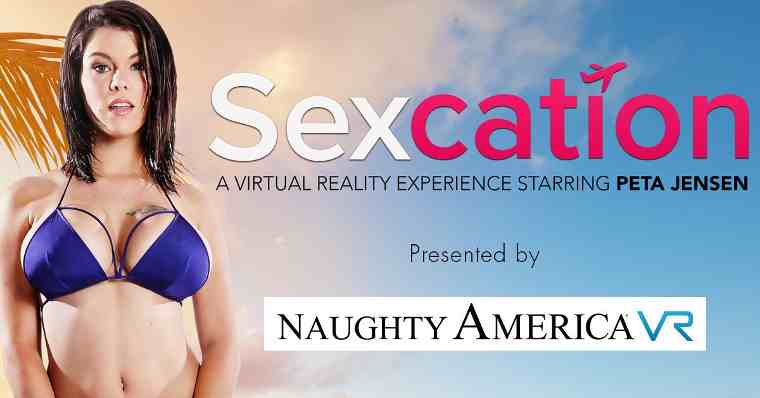 Sexcation Naughty America Embraces Virtual Reality