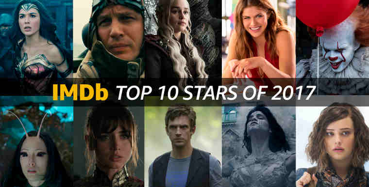 IMDb Announces the Top 10 Stars of 2017