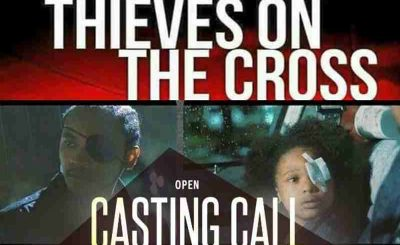 Casting Call for New Feature Film 'Thieves on the Cross'
